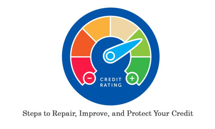 9 Steps to Repair, Improve, and Protect Your Credit