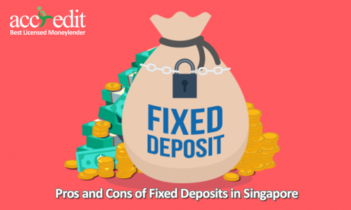 Pros and Cons of Fixed Deposits in Singapore